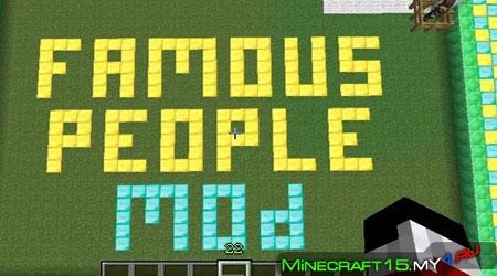 Famous People Mod для Minecraft [1.4.7]