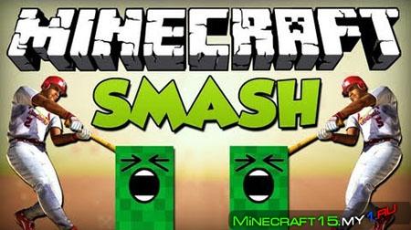 Smash Bats Mod для Minecraft [1.7.2]