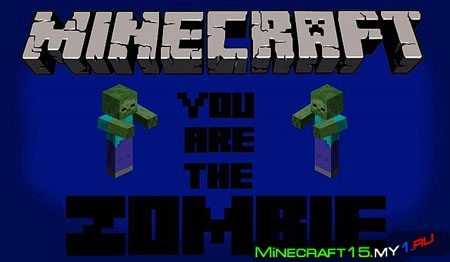 You Are The Zombie Mod для Minecraft [1.5.2]