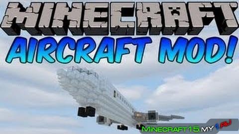Aircraft Mod для Minecraft [1.5.2]
