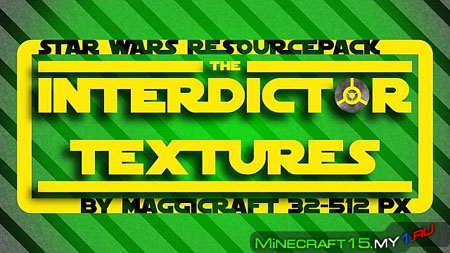 Star Wars Interdictor ресурс пак [64x64] [1.7.2 - 1.7.10]