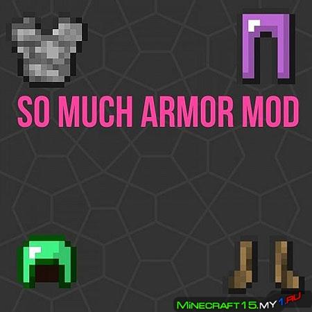So Much Armor Mod для Minecraft [1.7.10]