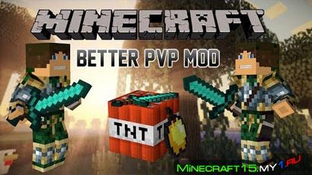 Better PvP Mod для Minecraft [1.7.10]