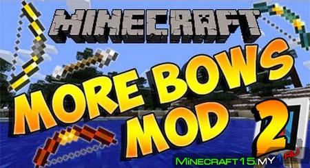 More Bows 2 Mod для Minecraft [1.7.10]