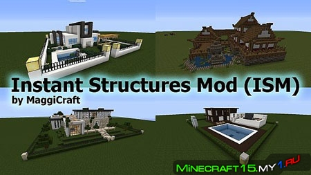 Instant Structures Mod для Minecraft [1.7.10]