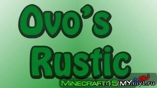Ovo's Rustic ресурс пак [64x64] [1.8]
