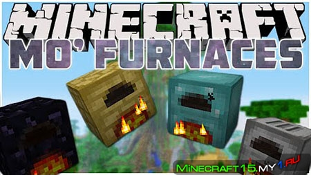 Mo' Furnaces Mod для Minecraft [1.7.10]