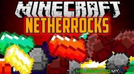 Netherrocks Mod к Minecraft [1.5.2]