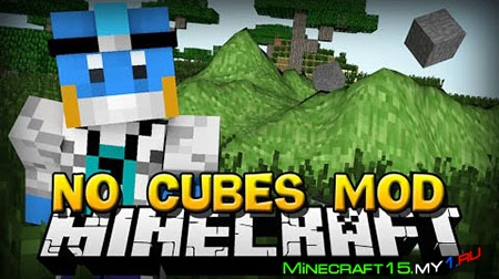 No Cubes (Smooth Terrain) Mod для Minecraft [1.7.10]