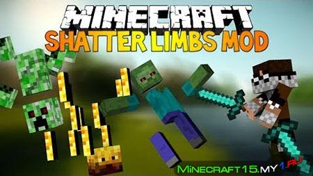 Shatter Mod для Minecraft [1.7.10]