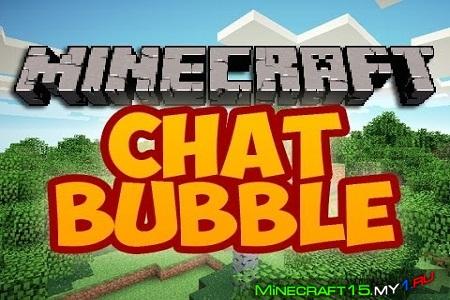 Chat Bubbles Mod для Minecraft [1.7.10]