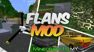 Мод Flans Mod для того Minecraft 0.7.10