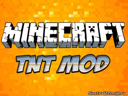 TNT Mod для Minecraft [1.4.7]