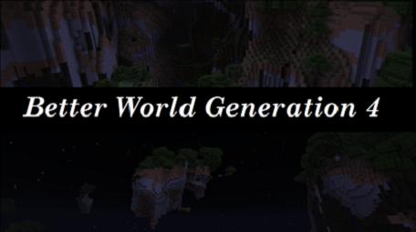Better World Generation 4 мод Minecraft [1.6.2]