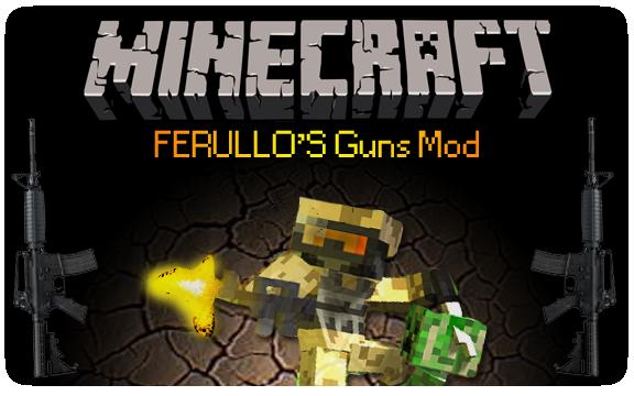 Ferullo's Guns Mod для Minecraft [1.6.2]